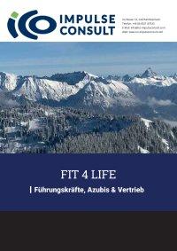 Fit4Life | für Führungskräfte, Vertrieb und Azubis