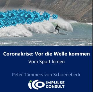 Coronakrise - Vor die Welle kommen - ICO ImpulseConsult Oberstdorf