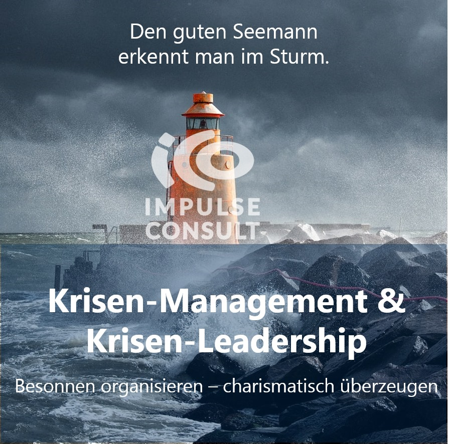 Krisen-Management und Krisen-Leadership - ICO Impulse Consult