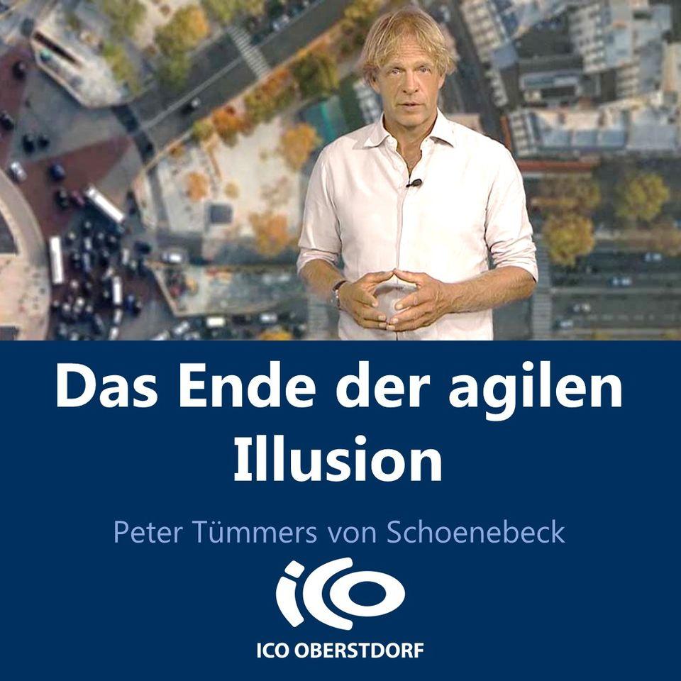 Das Ende der agilen Illusion - ICO ImpulseConsult Oberstdorf