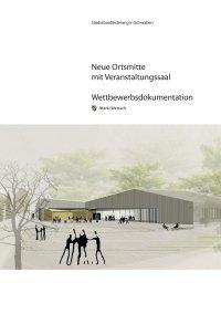 Anlage 4 Wettbewerbsdokumentation Architektenwettbewerb