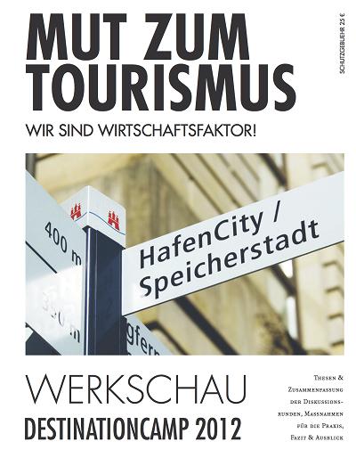 Mut zum Tourismus - Wir sind Wirtschaftsfaktor! © netzvitamine GmbH