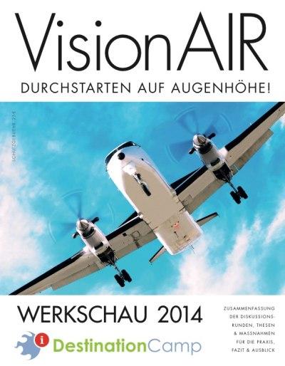 Titel Werkschau 2014: VisionAIR. Durchstarten auf Augenhöhe