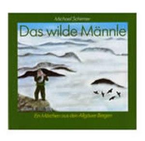 Schirmer: Das wilde Männle