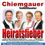 Heiratsfieber, Chiemgauer Volkstheater