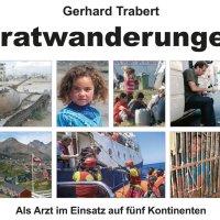 Gratwanderung, Gerhard Trabert