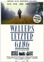 Wallers-letzter-Gang Plakat-A1