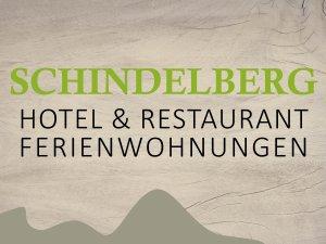 Hotel & Restaurant SCHINDELBERG