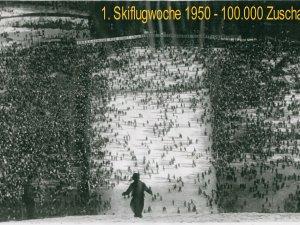 1. Skiflugwoche 1950